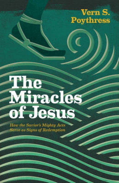 The Miracles of Jesus Vern S. Poythress Paperback New Book Free UK Delivery
