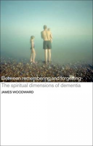 Between Remembering and Forgetting James Woodward Paperback New Book Free UK Del