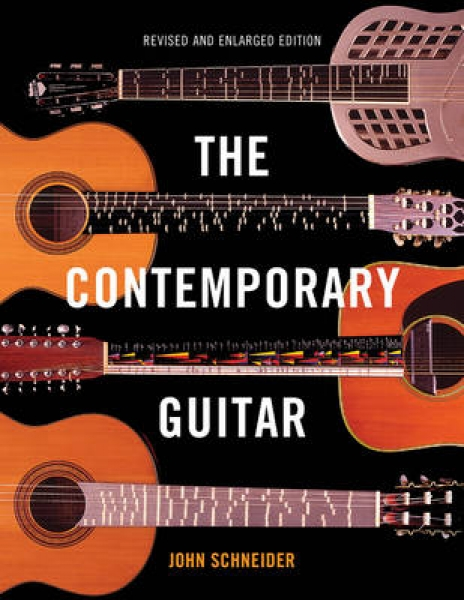 The Contemporary Guitar John Schneider Paperback New Book Free UK Delivery