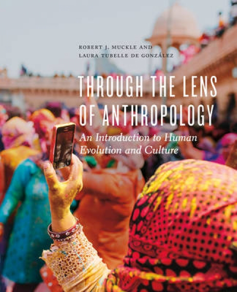Through the Lens of Anthropology: An Introduction to Human Evolution and...