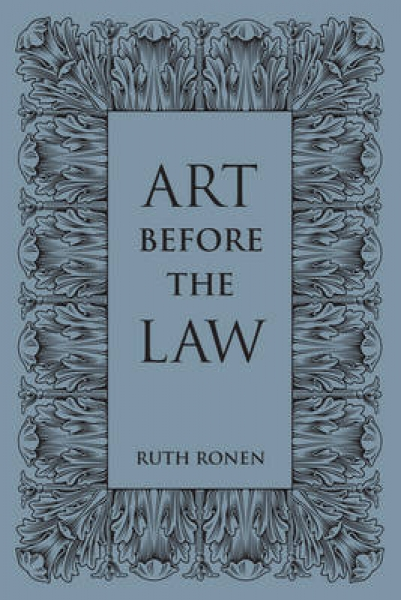 Art before the Law Ruth Ronen Hardback New Book Free UK Delivery