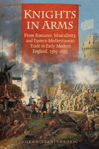 Knights in Arms Goran V. Stanivukovic Hardback New Book Free UK Delivery