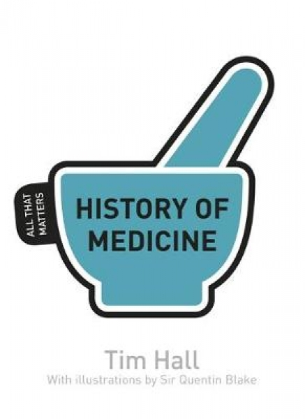 History of Medicine 9781444181869 Tim Hall Paperback New Book Free UK Delivery