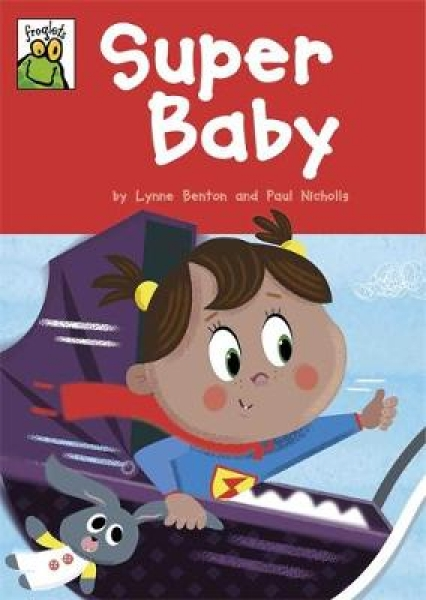 Super Baby Lynne Benton Paul Nicholls Hardback New Book Free UK Delivery