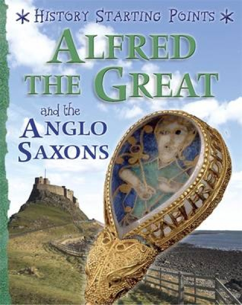 Alfred the Great and the Anglo Saxons David Gill Hardback New Book Free UK Deliv