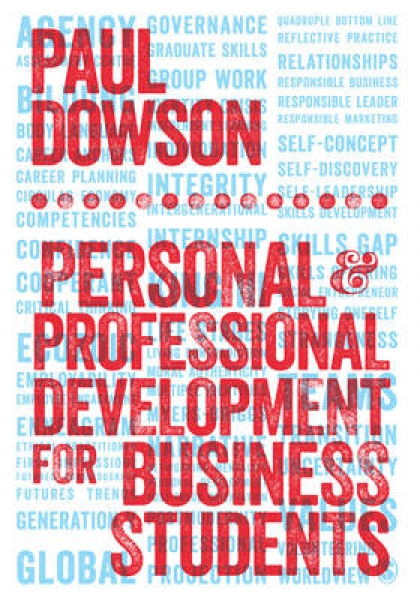 Personal and Professional Development for Business Students Paul Dowson Paperbac