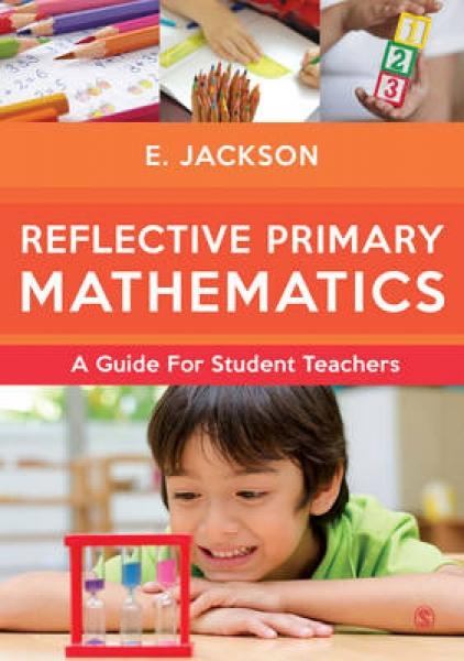 Reflective Primary Mathematics Elizabeth Jackson Hardback NEW Book