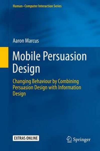 Mobile Persuasion Design Aaron Marcus Mixed media product New Book Free UK Deliv