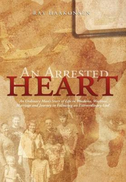 An Arrested Heart Ray Haakonsen Hardback New Book Free UK Delivery