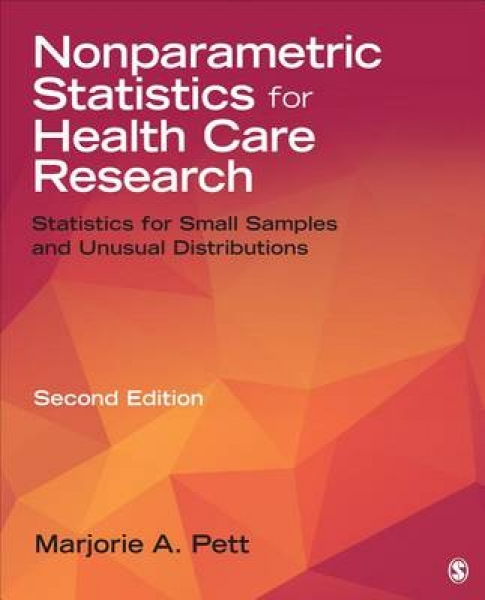 Nonparametric Statistics for Health Care Research Marjorie A. Pett Paperback New