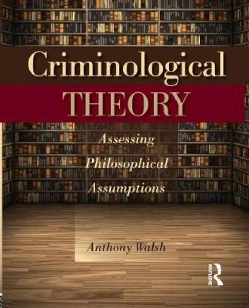 Criminological Theory 9781455777648 Anthony Walsh Paperback New Book Free UK Del