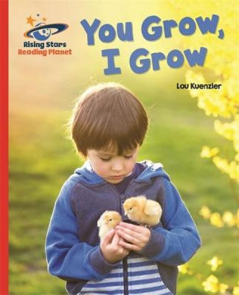 Reading Planet - You Grow I Grow - Red A Galaxy Lou Kuenzler Paperback New Book