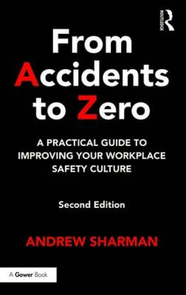 From Accidents to Zero Andrew Sharman Hardback New Book Free UK Delivery