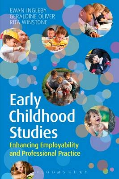 Early Childhood Studies Enhancing Employability and Professional Practice Ewan I