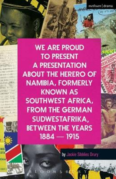 We are Proud to Present a Presentation About the Herero of Namibia Formerly Know