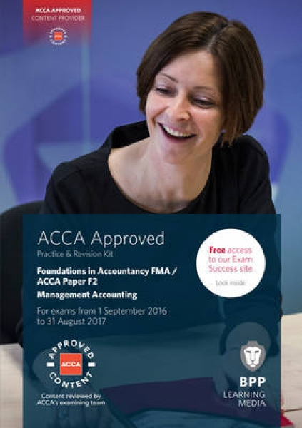 FIA Foundations in Management Accounting FMA ACCA F2 9781472745941 BPP Learning