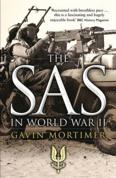 The SAS in World War II Gavin Mortimer Paperback New Book Free UK Delivery