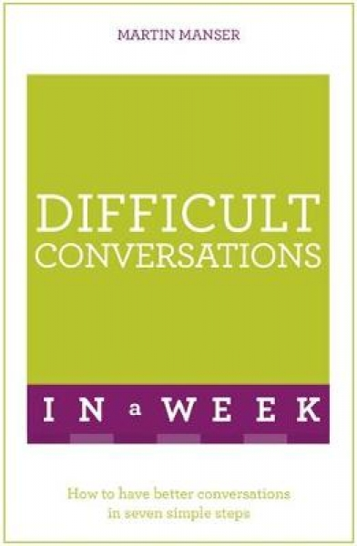 Difficult Conversations in a Week Martin Manser Paperback New Book Free UK Deliv