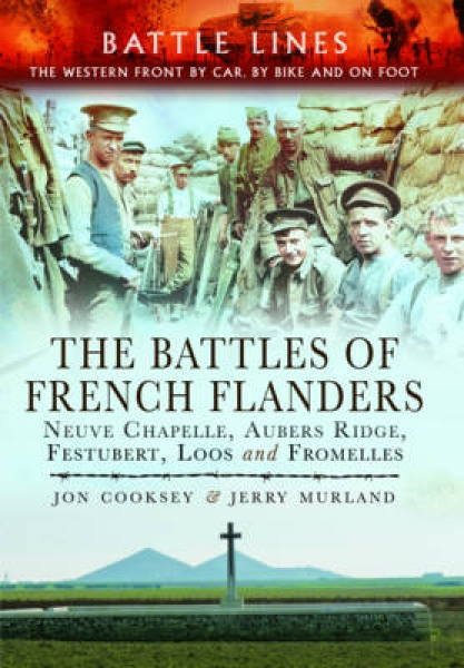 The Battles of French Flanders Jon Cooksey Jerry Murland Paperback New Book Free