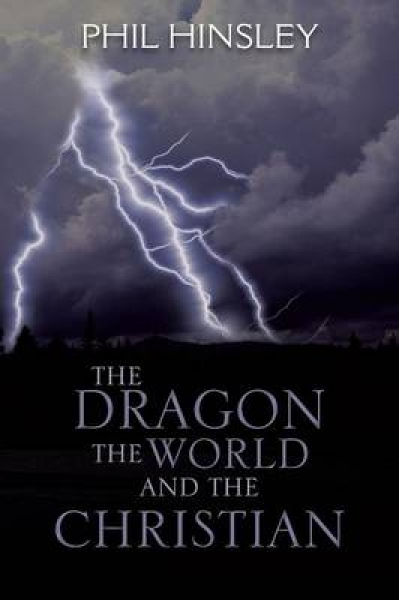 THE Dragon the World and the Christian Phil Hinsley Paperback New Book Free UK D