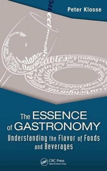 The Essence of Gastronomy Peter Klosse Hardback New Book Free UK Delivery