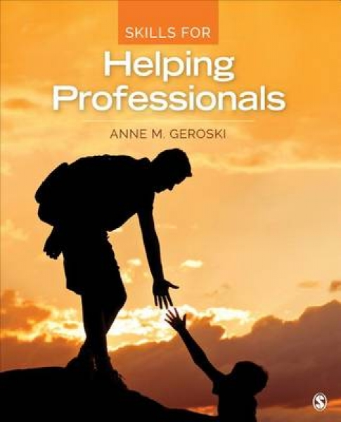 Skills for Helping Professionals Anne M. Geroski Paperback New Book Free UK Deli