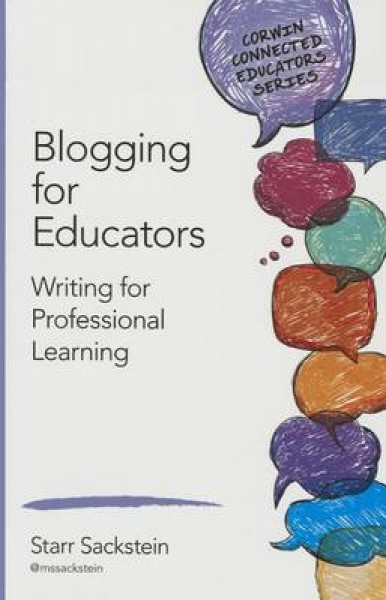 Blogging for Educators Starr Sackstein Paperback New Book Free UK Delivery