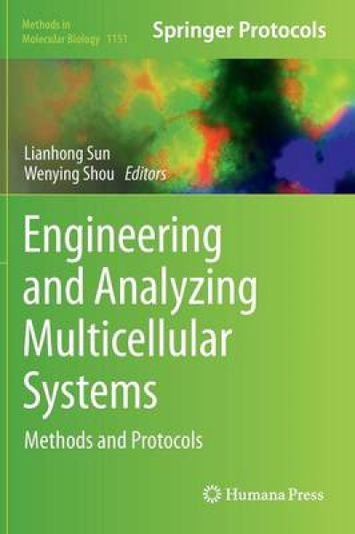 Engineering and Analyzing Multicellular Systems Lianhong Sun Wenying Shou Hardba