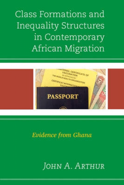Class Formations and Inequality Structures in Contemporary African Migration Joh