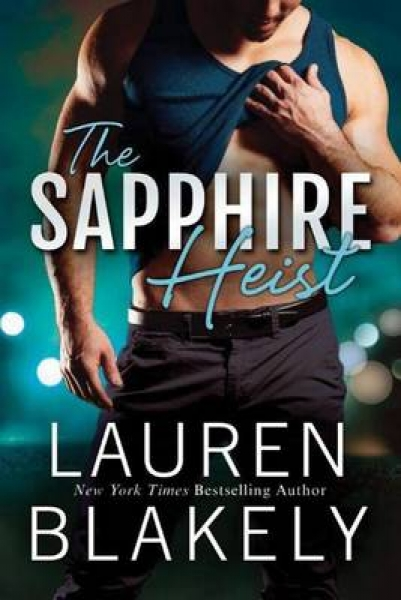 The Sapphire Heist Lauren Blakely Paperback New Book Free UK Delivery