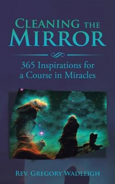 Cleaning the Mirror Rev Gregory Wadleigh Paperback softback New Book Free UK Del