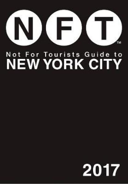 Not for Tourists Guide to New York City Not for Tourists Paperback New Book Free