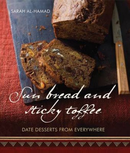 Sun Bread and Sticky Toffee 9781566569309 Sarah Al-Hamad Kate Whitaker Paperback