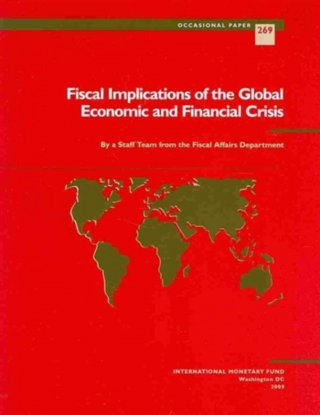 Fiscal Implications of the Global Economic and Financial Crisis Carlo Cottarelli