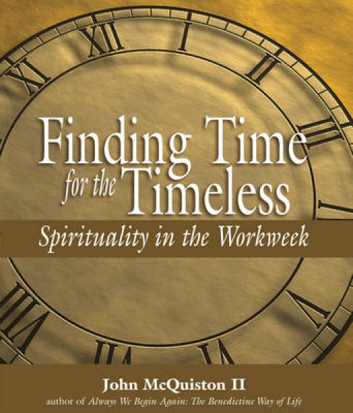 Finding Time for the Timeless John McQuiston Hardback New Book Free UK Delivery