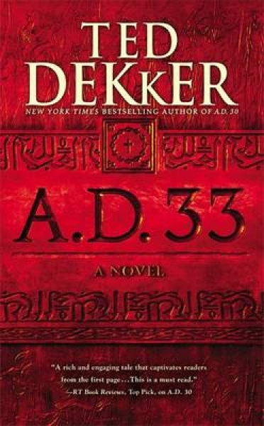 A.D. 33 9781599954110 Ted Dekker Paperback New Book Free UK Delivery