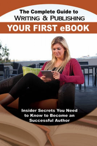 The Complete Guide to Writing & Publishing Your First eBook Martha Maeda