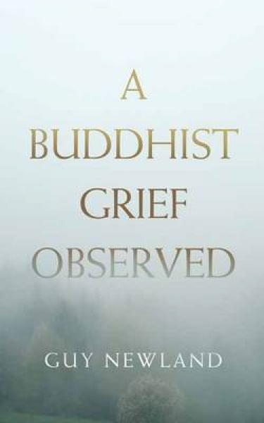 A Buddhist Grief Observed Guy Newland Lama Rigzin Paperback New Book Free UK Del