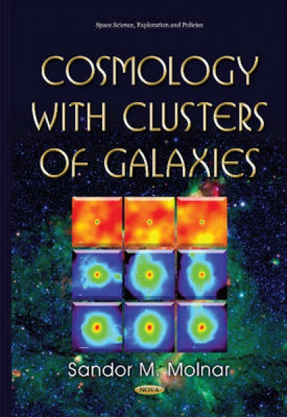 Cosmology with Clusters of Galaxies Sandor Mihaly Molnar Hardback New Book Free