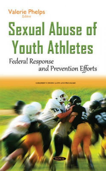 Sexual Abuse of Youth Athletes Valerie Phelps Hardback New Book Free UK Delivery