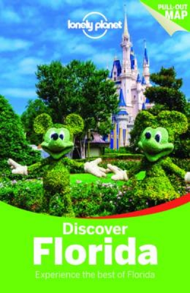 Lonely Planet Discover Florida Lonely Planet Adam Karlin Jennifer Rasin Dennisto