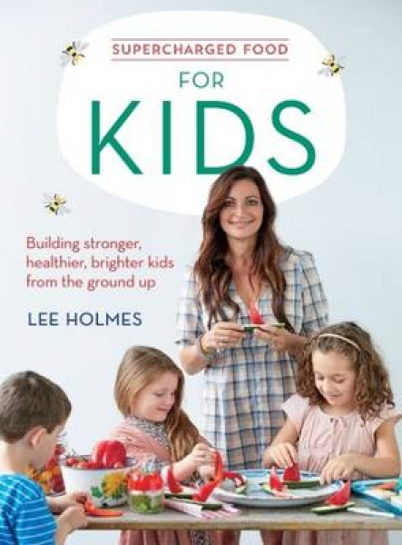 Supercharged Food for Kids Lee Holmes Paperback New Book Free UK Delivery