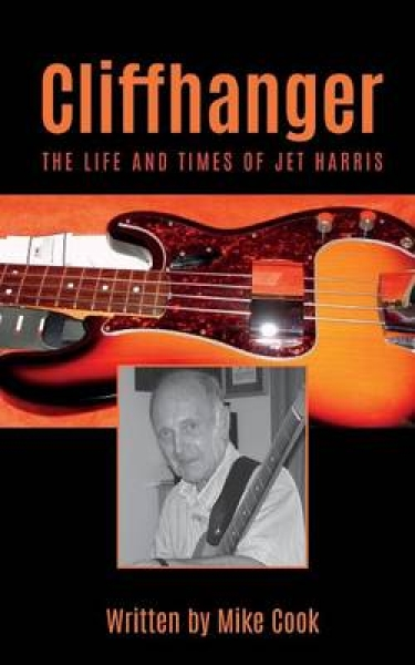 Cliffhanger The Life and Times of Jet Harris Mike Cook Paperback New Book Free U