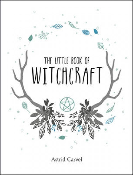 The Little Book of Witchcraft Astrid Carvel Hardback New Book Free UK Delivery