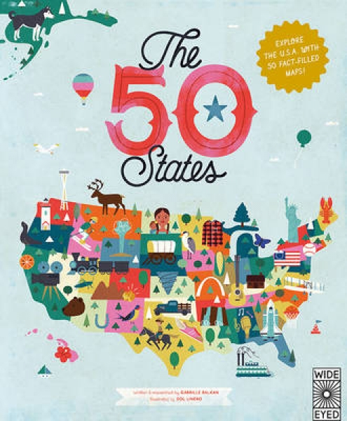 The 50 States Gabrielle Balkan Sol Linero Hardback New Book Free UK Delivery