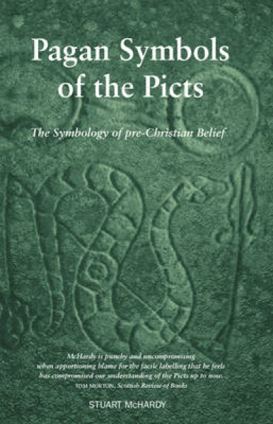 Pagan Symbols of the Picts Stuart McHardy Paperback New Book Free UK Delivery