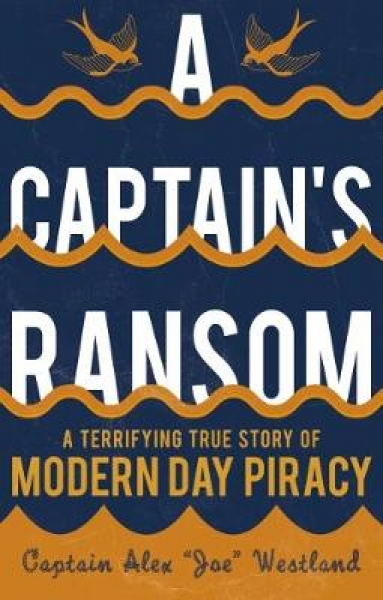 A Captains Ransom Captain Alex Westland Paperback New Book Free UK Delivery