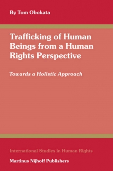 Trafficking of Human Beings from a Human Rights Perspective Tomoya Obokata Hardb