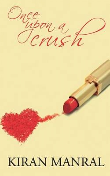 Once Upon a Crush Kiran Manral Paperback New Book Free UK Delivery